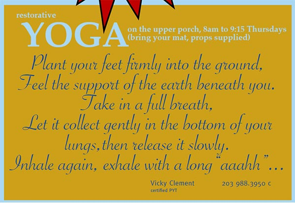 Yoga - 8 to 9:15 a.m. Thursdays, Upper Porch